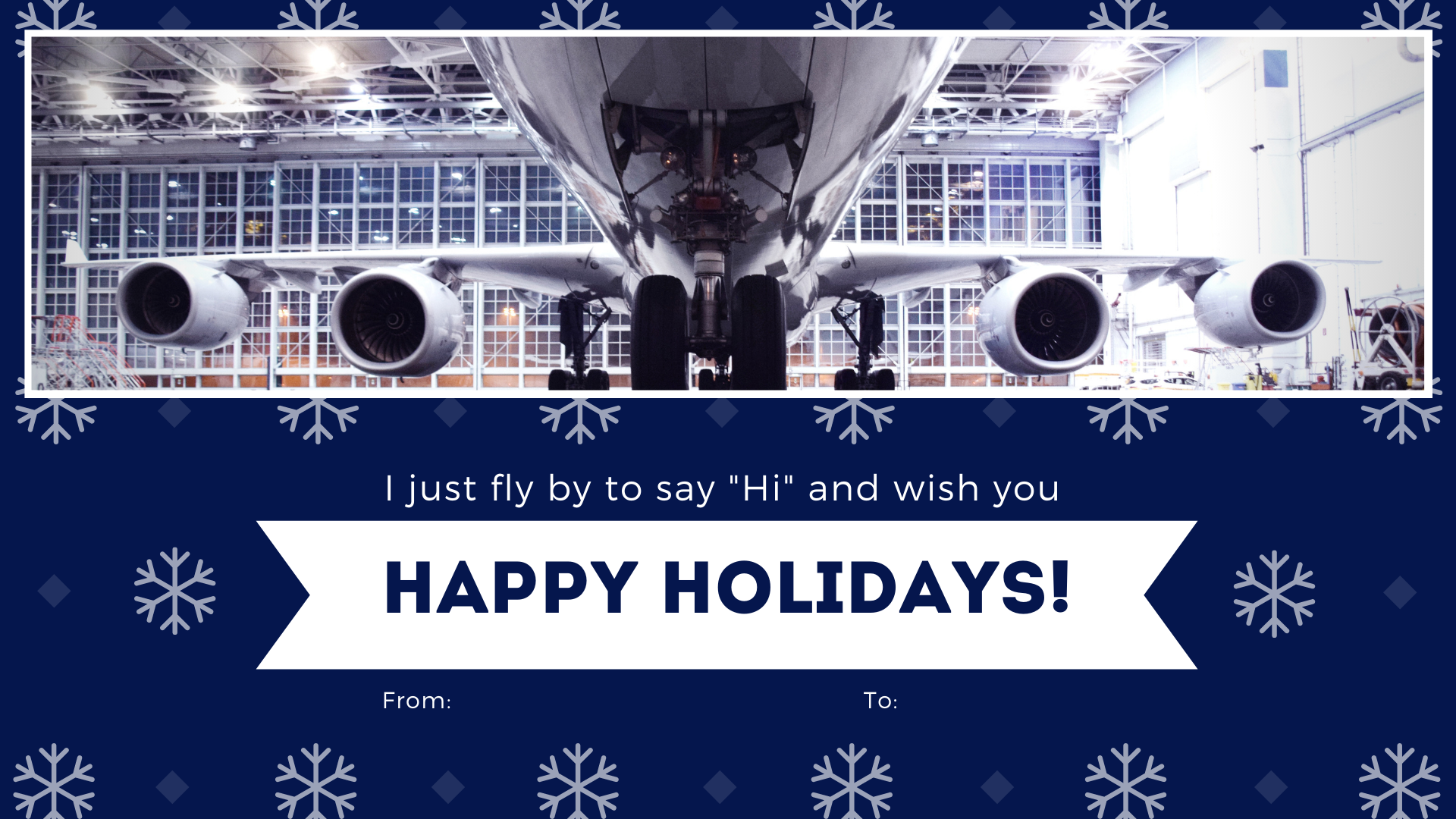 We fly by to wish you happy holidays!